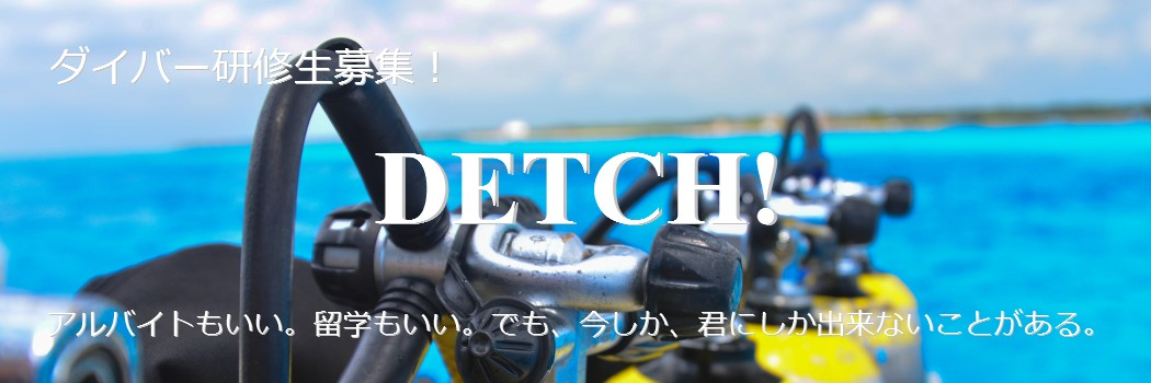 DETCH!
